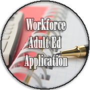 Workforce/Adult Ed Application